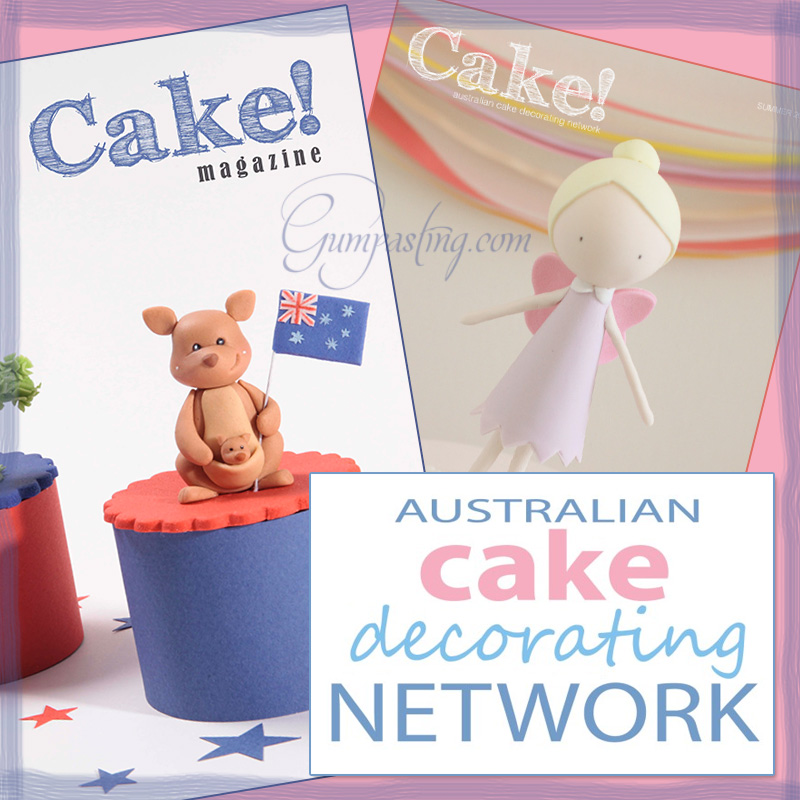 "{Australian Cake Decorating Network's ""Cake!"" Magazine}"