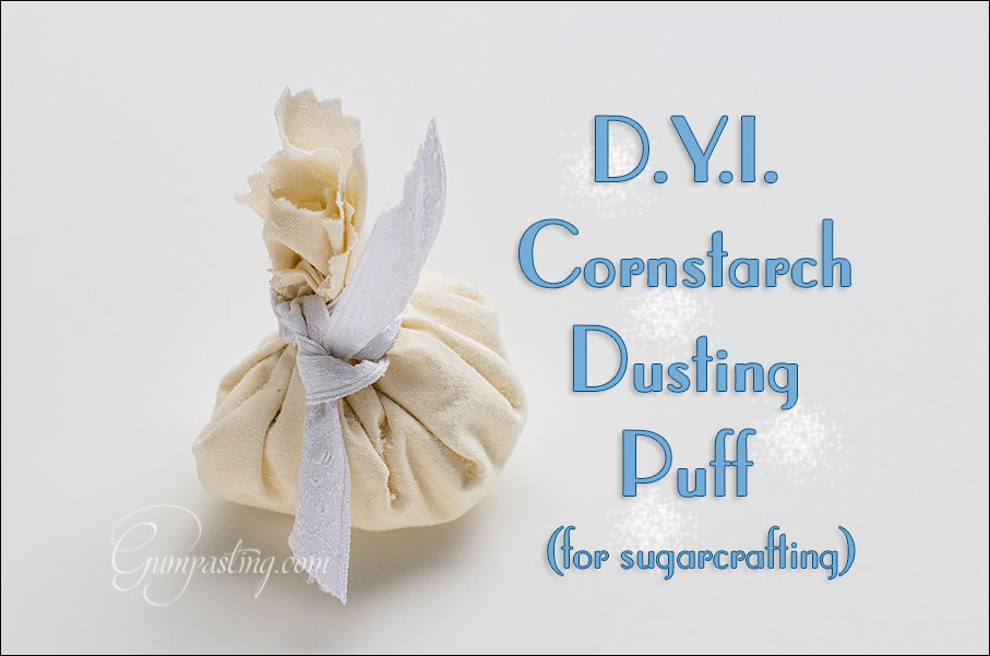 {D.Y.I. Cornstarch (aka Corn Flour) Dusting Puff for Sugarcrafting}